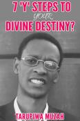 7 'Y' Steps to Your Divine Destiny
