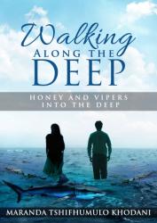 Walking Along the Deep