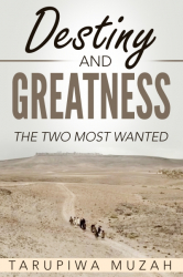 Destiny and Greatness