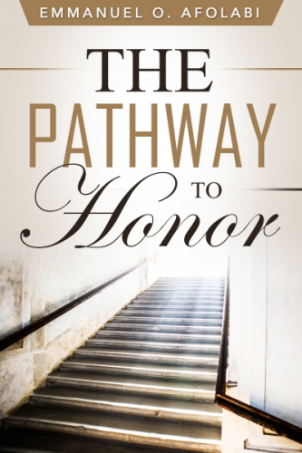 The Pathway to Honor