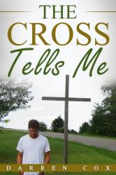 The Cross Tells Me