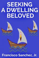 Seeking a Dwelling Beloved