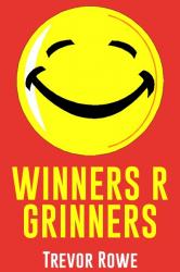 Winners R Grinners