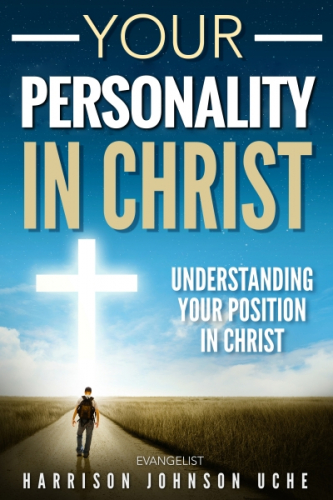 Your Personality In Christ