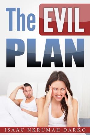 The Evil Plan