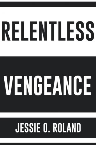 Relentless Vengeance