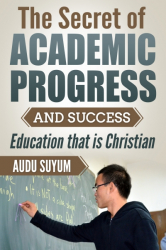 The Secret of Academic Progress and Success