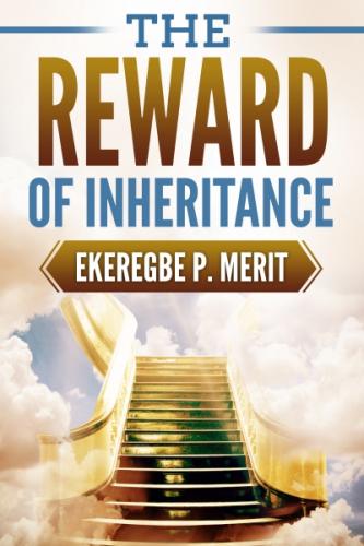 The Reward of Inheritance