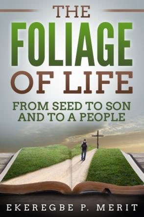 The Foliage of Life