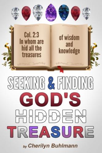 Seeking & Finding God's Hidden Treasure