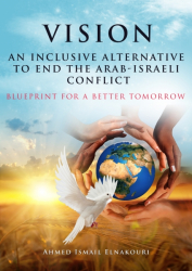 An Inclusive Alternative to End the Arab-Israeli Conflict