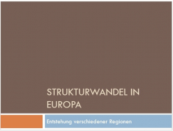 Erdkundevortrag über den Strukturwandel in Europa