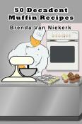 50 Decadent Muffin Recipes