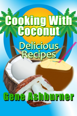 Cooking With Coconut: Delicious Recipes
