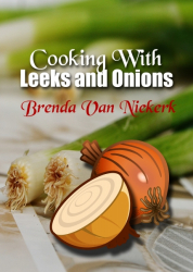 Cooking With Leeks and Onions