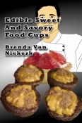 Edible Sweet And Savory Food Cups
