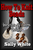 How To Knit Beads: Instructions And Patterns Included