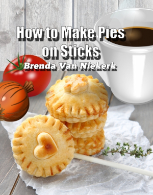 How to Make Pies on Sticks