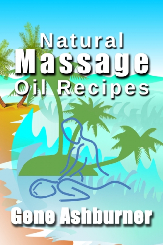Natural Massage Oil Recipes