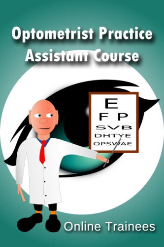 Optometrist Practice Assistant Course