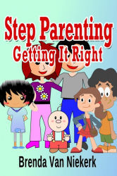 Step Parenting Getting It Right