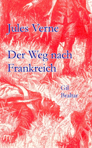 Der Weg nach Frankreich, Gil Braltar