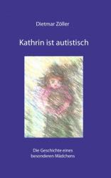Kathrin ist autistisch