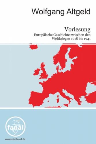 Vorlesung Europäische Geschichte zwischen den Weltkriegen