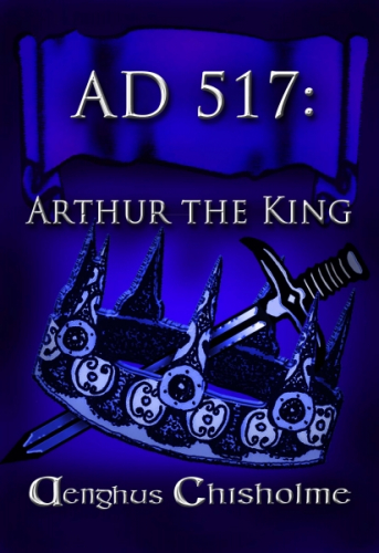 AD517 Arthur the King