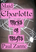 Maid Charlotte Tricks or Treats