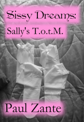 Sissy Dreams: Sally's T.o.t.M.