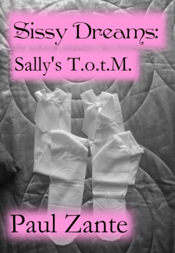 Sissy Dreams: Sally's T.o.t.M.