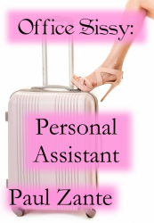 Office Sissy: Personal Assistant