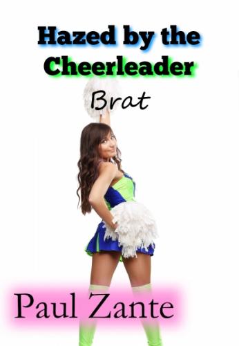 Hazed by the Cheerleader Brat