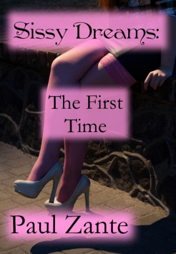 Sissy Dreams: The First Time