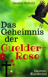 Das Geheimnis der Guelder-Rose