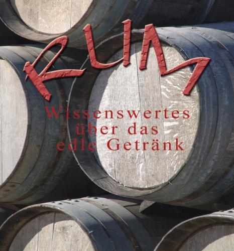 Wissenswertes über Rum