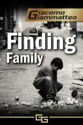 Finding Family: A Novella