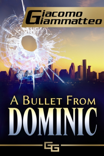 A Bullet From Dominic