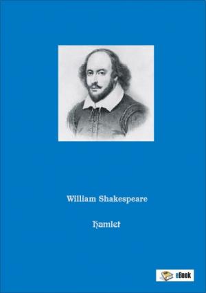 Hamlet - Prinz von Dänemark - William Shakespeare