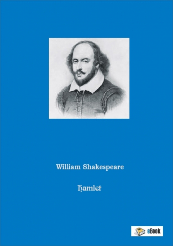 Hamlet - Prinz von Dänemark - William Shakespeare