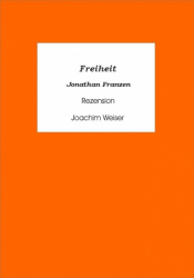 »Freiheit« von Jonathan Franzen - Rezension