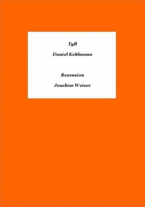 »Tyll« von Daniel Kehlmann - Rezension