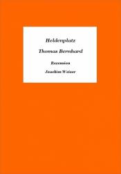 »Heldenplatz« von Thomas Bernhard - Rezension