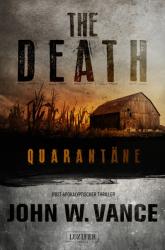 THE DEATH: QUARANTÄNE
