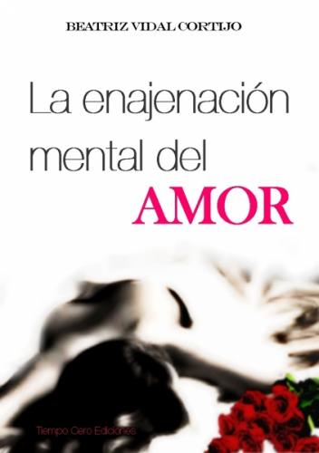 La enajenación mental del amor