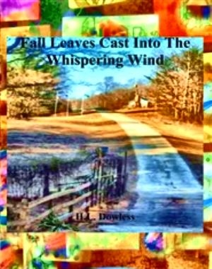 Fall Leaves Cast Into The Whispering Wind