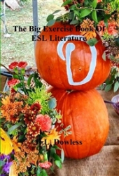The Big Exercise Book Of ESL Literature