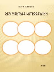 Der mentale Lottogewinn