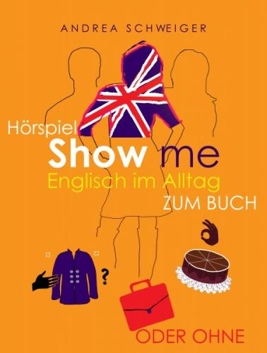 Show me- Englisch im Alltag